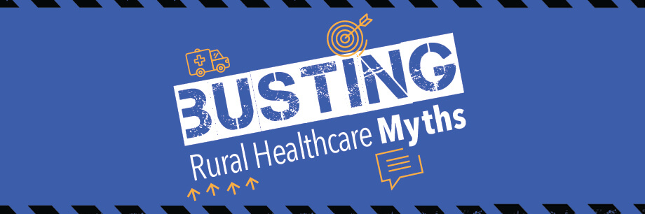 3 Costly Rural Healthcare Myths CEOs are Following & Don't Even Know It
